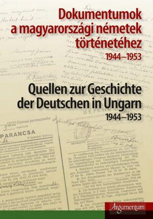 Dokumentumok a magyarországi németek történetéhez 1944–1953