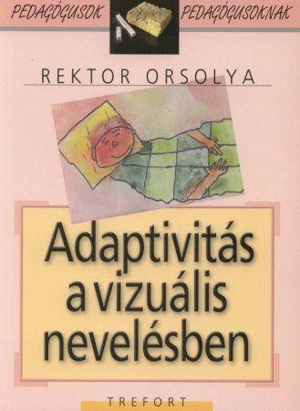 Adaptivitás a vizuális nevelésben