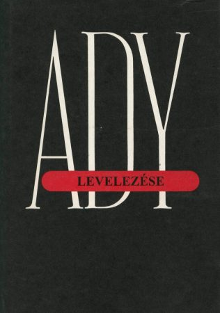 Ady Endre levelezése. I. (1895–1907)