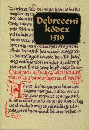 Debreceni kódex 1519 – Régi magyar kódexek 21.