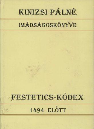 Festetics-kódex 1494 előtt – Régi magyar kódexek 20.