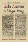 Gallus Anonymus és Magyarország – Irodalomtörténeti füzetek 157.