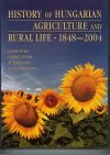 History of Hungarian Agriculture and Rural Life. 1848–2004