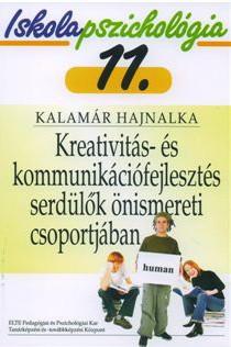 Iskolapszichológia 11. – Kreativitás- és kommunikációfejlesztés serdülők önismereti csoportjában