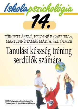 Iskolapszichológia 14. – Tanulási készség tréning serdülők számára