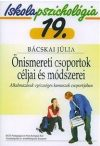 Iskolapszichológia 19. Önismereti csoportok céljai és módszerei - Alkalmazásuk egészséges kamaszok csoportjában