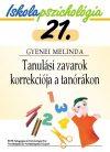 Iskolapszichológia 21. Tanulási zavarok korrekciója a tanórákon