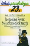 Iskolapszichológia 23. – Jacqueline Royer: Metamórfozisok tesztje – 300 budapesti gimnazista jegyzőkönyvének feldolgozása alapján