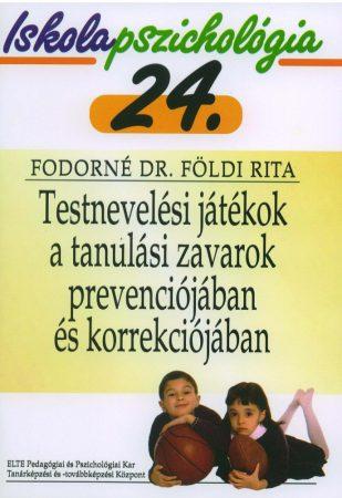 Iskolapszichológia 24. Testnevelési játékok a tanulási zavarok prevenciójában és korrekciójában