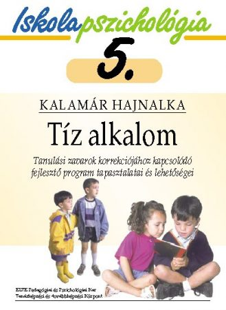 Iskolapszichológia 5. Tíz alkalom