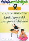 Iskolapszichológia 9. Kísérleti tapasztalatok a kompetencia fejlesztéséről