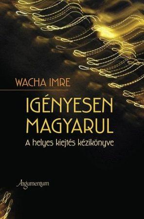 Igényesen magyarul
