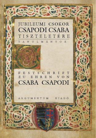 Jubileumi csokor Csapodi Csaba tiszteletére; Tanulmányok