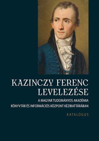 Kazinczy Ferenc levelezése