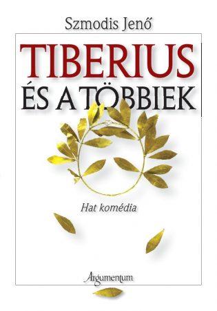 Tiberius és a többiek