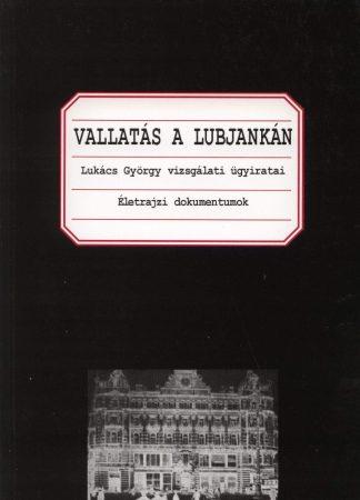 Vallatás a Lubjankán