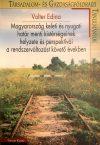 Magyarország keleti és nyugati határmenti kistérségeinek helyzete és perspektívái a rendszerváltozást követő években