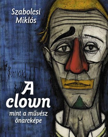 A clown mint a művész önarcképe
