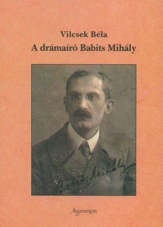 A drámaíró Babits Mihály