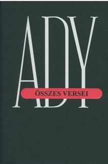 Ady Endre összes versei. IV. (1908–1909)