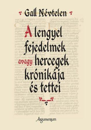 A lengyel fejedelmek avagy hercegek krónikája és tettei
