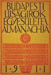 A Budapesti Ujságírók Egyesülete Almanachja. 1911.
