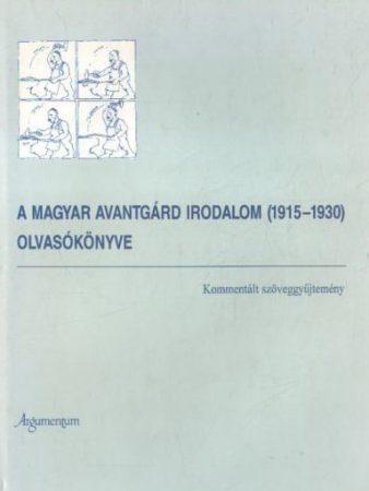 A magyar avantgárd irodalom (1915–1930) olvasókönyve