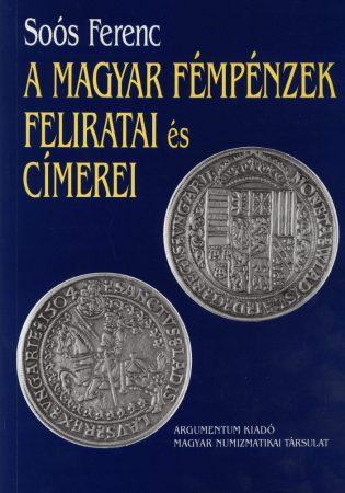 A magyar fémpénzek feliratai és címerei