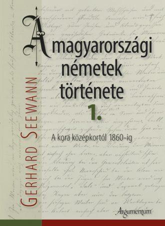 A magyarországi németek története 1-2.