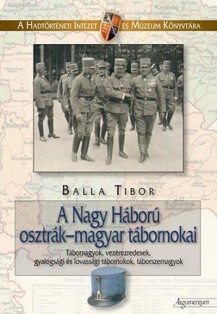 A Nagy Háború osztrák-magyar tábornokai 1.