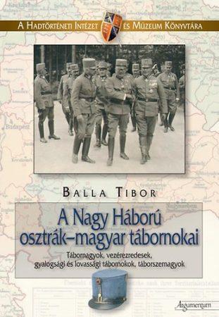 A Nagy Háború osztrák-magyar tábornokai I.