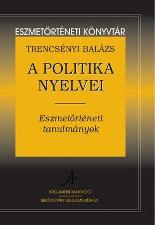 A politika nyelvei – Eszmetörténeti könyvtár 6.