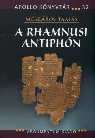A rhamnusi Antiphón - Apollo Könyvtár 32.