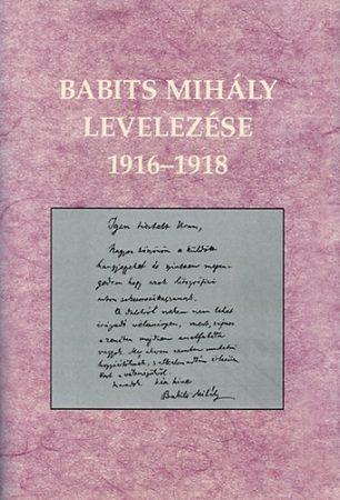 Babits Mihály levelezése 1916-1918