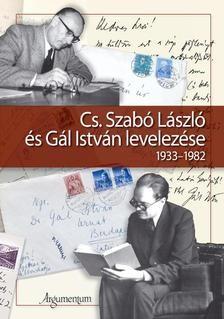 Cs. Szabó László és Gál István levelezése