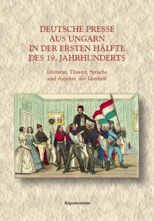 Deutsche presse aus Ungarn in der ersten halfte des 19. jahrhuderts