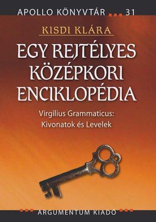 Egy rejtélyes középkori enciklopédia - Apollo Könyvtár 31.