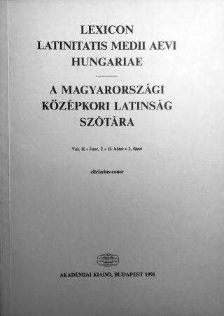 A magyarországi középkori latinság szótára II/2.