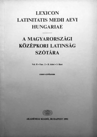 A magyarországi középkori latinság szótára II/3.