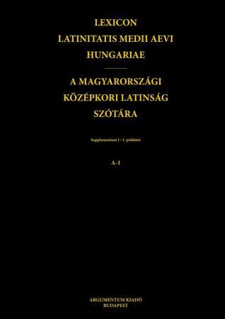 A magyarországi középkori latinság szótára V.