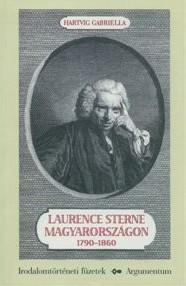 Laurence Sterne Magyarországon 1790-1860 - Irodalomtörténeti füzetek 146.
