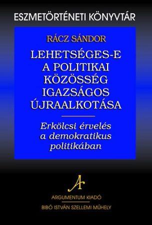 Lehetséges-e a politikai közösség igazságos újraalkotása - Eszmetörténeti könyvtár 19.