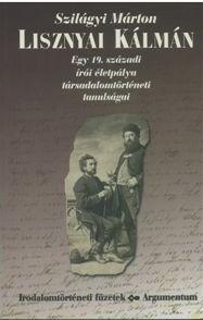Lisznyai Kálmán - Irodalomtörténeti füzetek 149.