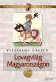 Lovagvilág Magyarországon