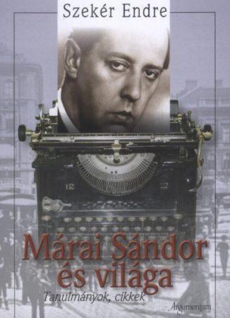 Márai Sándor és világa