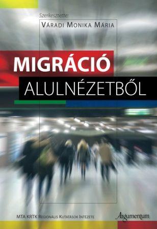 Migráció alulnézetből