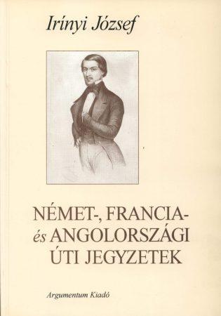 Német-, francia- és angolországi úti jegyzetek