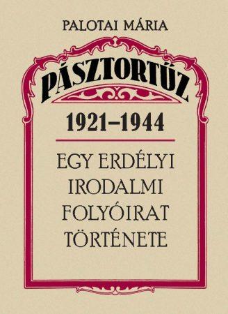 Pásztortűz 1921-1944