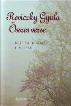 Reviczky Gyula összes verse I-II.