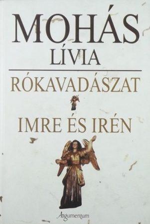 Rókavadászat, Imre és Irén